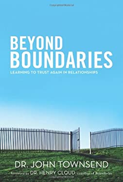 Beyond Boundaries: Learning to Trust Again in Relationships 9780310330493