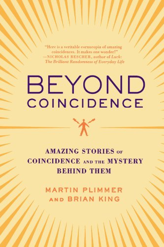 Beyond Coincidence: Amazing Stories of Coincidence and the Mystery Behind Them 9780312369705