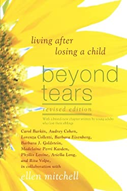 Beyond Tears: Living After Losing a Child 9780312545192