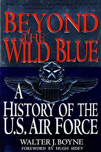 Beyond the Wild Blue 9780312187057