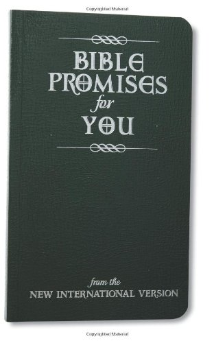 Bible Promises for You: From the New International Version 9780310803881