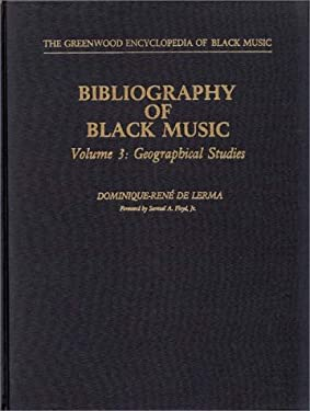 Bibliography of Black Music, Volume 3: Geographical Studies 9780313235108