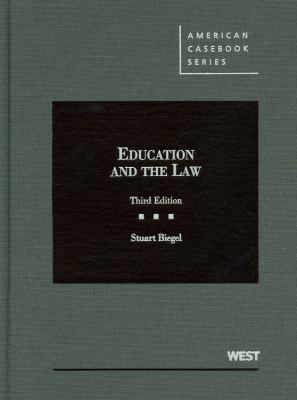 Biegel's Education and the Law, 3D 9780314275394