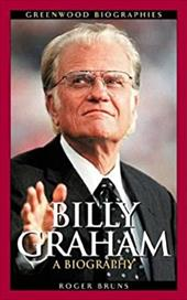 Billy Graham: A Biography 968415