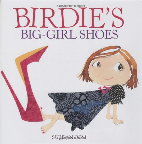 Birdie's Big-Girl Shoes 9780316044707