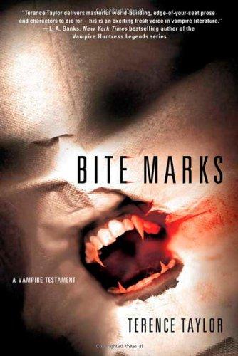Bite Marks: A Vampire Testament 9780312385255