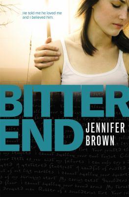 Bitter End 9780316086967