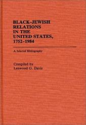 Black-Jewish Relations in the United States, 1752-1984: A Selected Bibliography