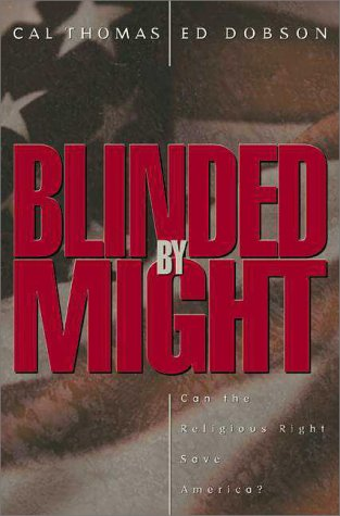 Blinded by Might: Can the Religious Right Save America? 9780310226505