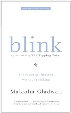 Blink: The Power of Thinking Without Thinking 9780316011785