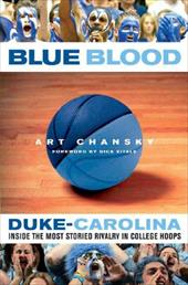Blue Blood: Duke-Carolina: Inside the Most Storied Rivalry in College Hoops coupon codes 2016