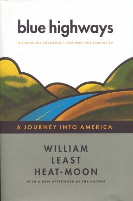 Blue Highways: A Journey Into America 9780316353915