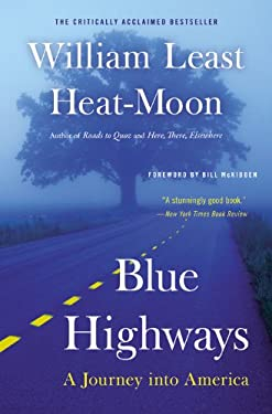 Blue Highways: A Journey Into America 9780316353298