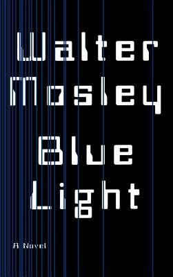 Blue Light - Mosley, Walter / Pietsch, Michael
