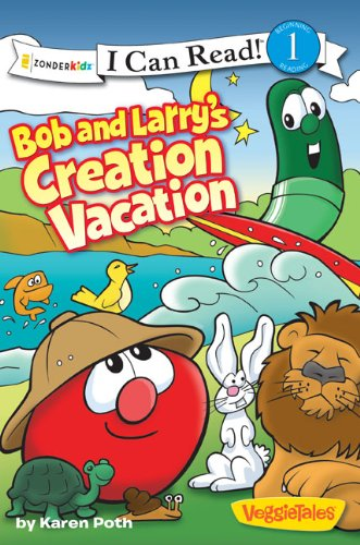 Bob and Larry's Creation Vacation 9780310727316