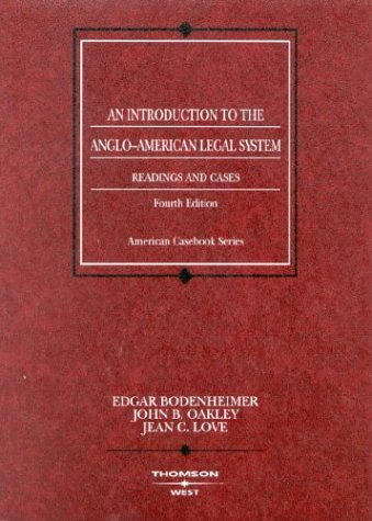 An Introduction to the Anglo-American Legal System: Readings and Cases 9780314150875