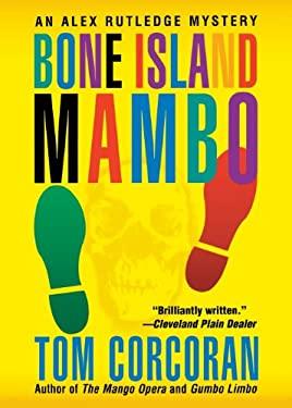 Bone Island Mambo 9780312980085