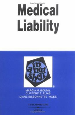 Boumil, Elias and Moes' the Law of Medical Liability in a Nutshell, 2D 9780314142955