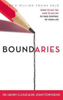 Boundaries: When to Say Yes, How to Say No, to Take Control of Your Life 9780310247456