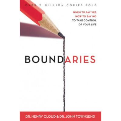 Boundaries: When to Say Yes, When to Say No, to Take Control of Your Life 9780310585909