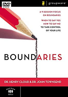 Boundaries: A 9-Session Focus on Boundaries: When to Say Yes and How to Say No to Take Control of Your Life 9780310278092