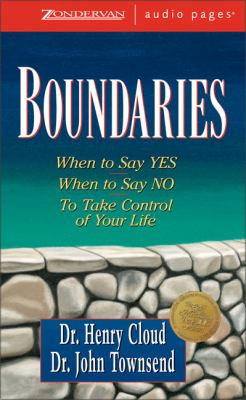 Boundaries: When to Say Yes, How to Say No 9780310243311