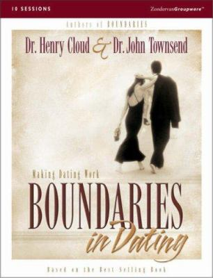 Boundaries in Dating: Making Dating Work [With Video] 9780310238737
