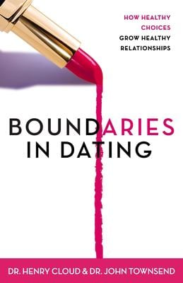 Boundaries in Dating: How Healthy Choices Grow Healthy Relationships 9780310200345