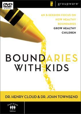 Boundaries with Kids: An 8-Session Focus on How Healthy Boundaries Grow Healthy Children 9780310278115