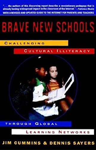 Brave New Schools: Challenging Cultural Illiteracy Through Global Learning Networks 9780312126698