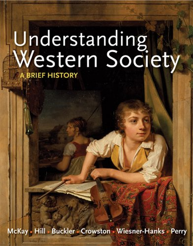 Understanding Western Society, Combined Volume: A Brief History 9780312668877