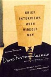 Brief Interviews with Hideous Men 991775