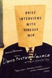 Brief Interviews with Hideous Men 991775