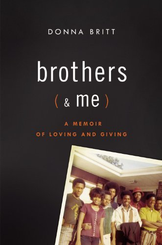 Brothers (and Me): A Memoir of Loving and Giving 9780316021845