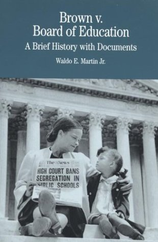 Brown V. Board of Education: A Brief History with Documents 9780312111526