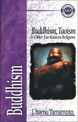 Buddhism: Buddhism, Taoism and Other Far Eastern Religions 9780310489122