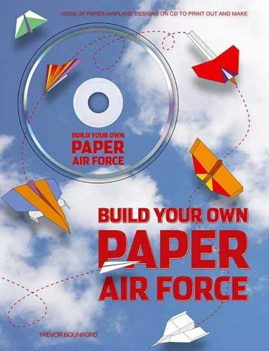 Build Your Own Paper Air Force [With CDROM] 9780312382407