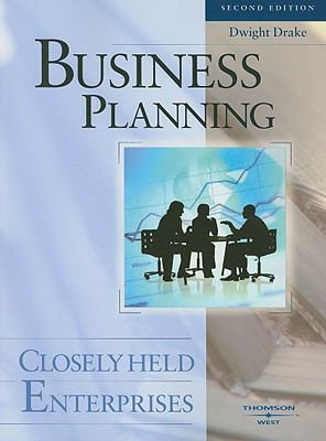 Business Planning: Closely Held Enterprises 9780314185082