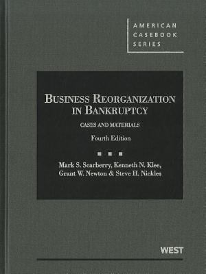 Business Reorganization in Bankruptcy: Cases and Materials 9780314271303