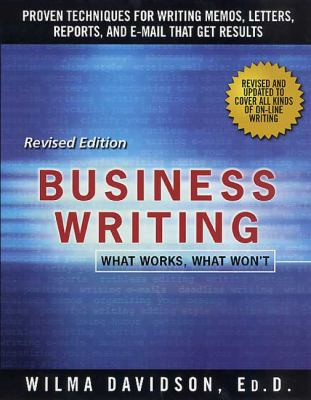 Business Writing: What Works, What Won't 9780312109486