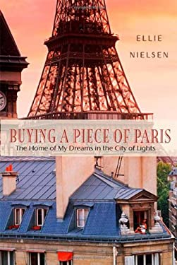 Buying a Piece of Paris: A Memoir 9780312383558