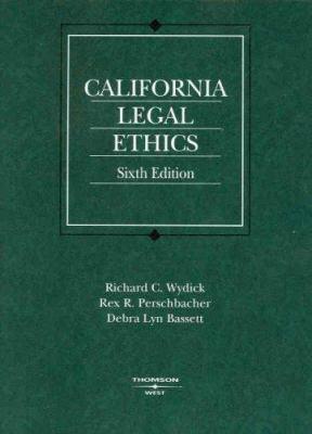 California Legal Ethics 9780314183941