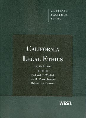California Legal Ethics 9780314280428