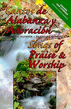 Cantos de Alabanza y Adoracion/Songs of Praise & Worship 9780311322121