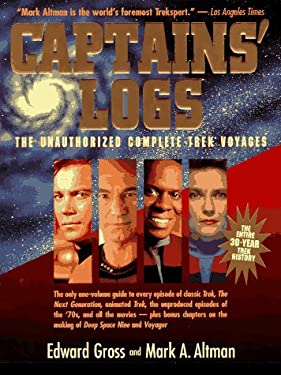 Captains' Logs: The Unauthorized Complete Trek Voyages 9780316329576