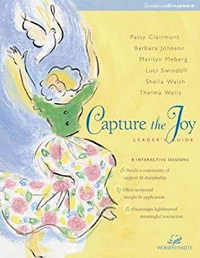 Capture the Joy Leader's Guide 9780310231011
