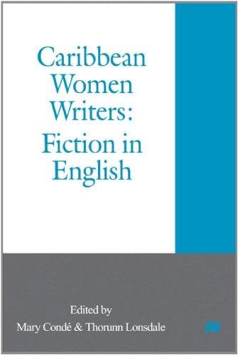 Caribbean Women Writers: Fiction in English 9780312218638