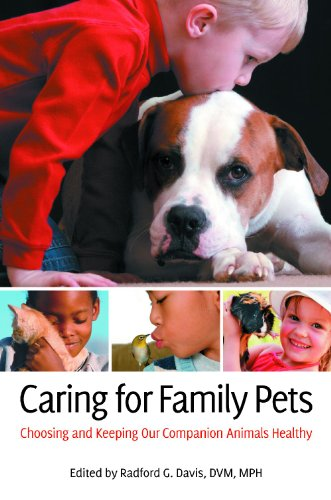 Caring for Family Pets: Choosing and Keeping Our Companion Animals Healthy 9780313385278