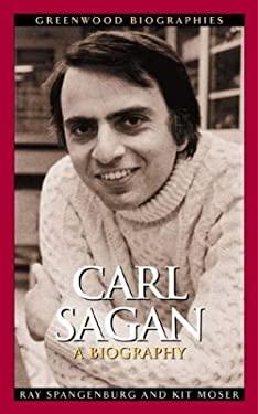 Carl Sagan: A Biography 9780313322655