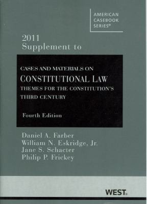 Cases and Materials on Constitutional Law: Themes for the Constitution's Third Century 9780314274243